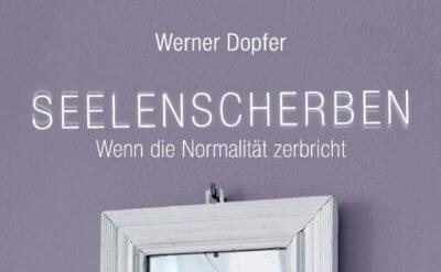 Werner Dopfer Seelenscherben
