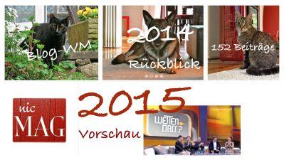 Rückblick und Vorschau 2014 2014