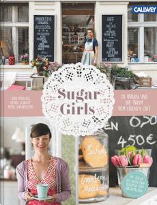 Sugar Girls – 20 Frauen und ihr Traum vom eigenen Café